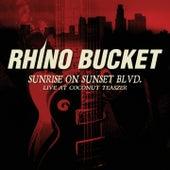 Sunrise on Sunset Blvd. - Live at the Coconut Teaszer by Rhino Bucket
