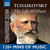 Tchaikovsky: His Life In Music de Various Artists