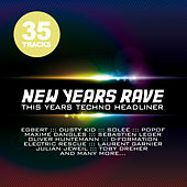 New Years Rave - This Years Techno Headliner by Various Artists