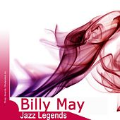 Jazz Legends: Billy May von Billy May