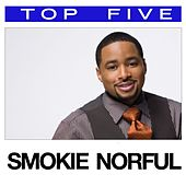 Top 5: Hits de Smokie Norful