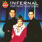 Your Crown (feat. Xenia) - EP by Infernal
