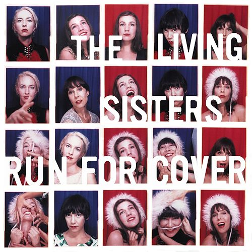 Run for Cover - EP by The Living Sisters