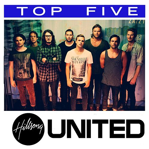 Top 5: Hits de Hillsong UNITED