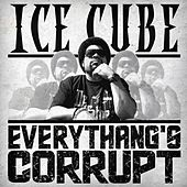 Everythang's Corrupt de Ice Cube