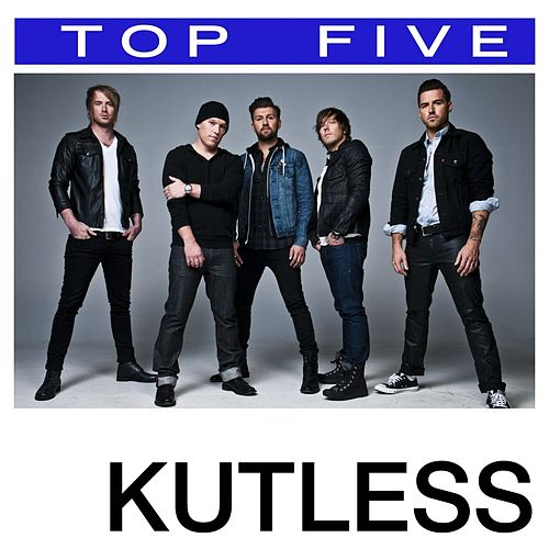Top 5: Hits by Kutless