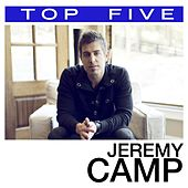 Top 5:  Hits de Jeremy Camp