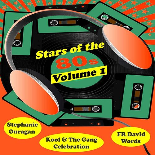 Stars of the 80's, Vol. One by Various Artists