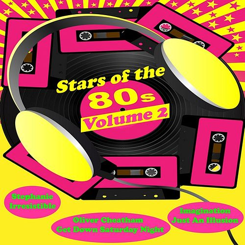 Stars of the 80's, Vol. Two by Various Artists