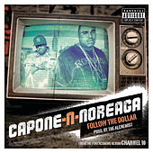Follow the Dollar von Capone-N-Noreaga