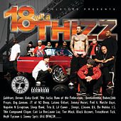 Goldtoes Presents 18 Wit A Thizz by Various Artists