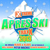 Xtreme Traxx Apres Ski 2013 de Various Artists