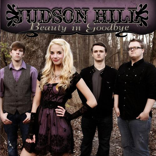 Beauty in Goodbye by Judson Hill
