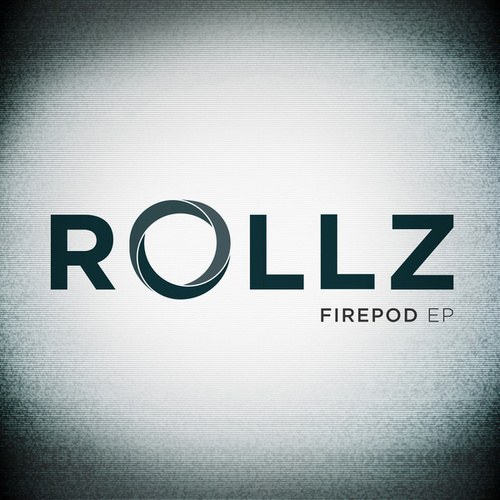 Firepod EP by Rollz