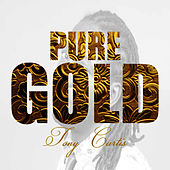Pure Gold -Tony Curtis de Tony Curtis