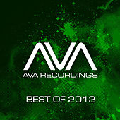 AVA Recordings - Best Of 2012 von Various Artists