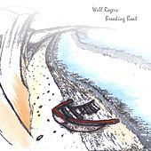 Breaking Boat  EP by Will Rogers