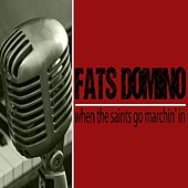 When the Saints Go Marchin' in by Fats Domino