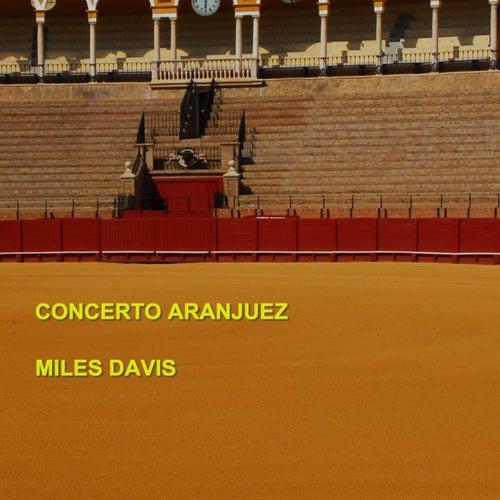 Concierto de Aranjuez by Miles Davis