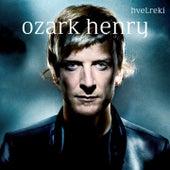 Hvelreki van Ozark Henry