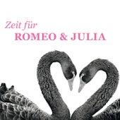 Zeit Für Romeo & Julia von Various Artists