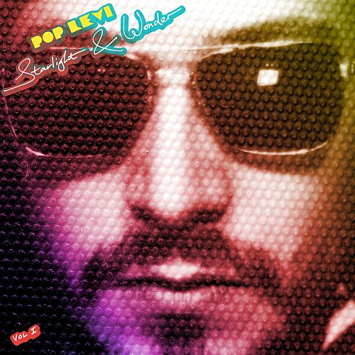 Starlight & Wonder Vol. 1 by Pop Levi