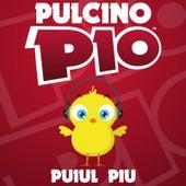 Puiul Piu by Pulcino Pio