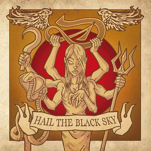 Hail The Black Sky by Deville