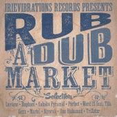 Rub-A-Dub Market Riddim Selection von Various Artists