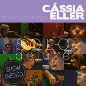 Do Lado Do Avesso – Cássia Eller – SOLO de Cássia Eller