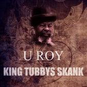 King Tubbys Skank by U-Roy