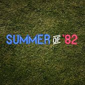 Summer of '82 (Radio Edit) de Orwell