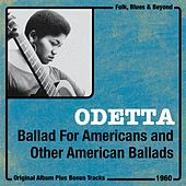 Ballad for Americans and Other American Ballads (Original Album Plus Bonus Tracks, 1960) de Odetta