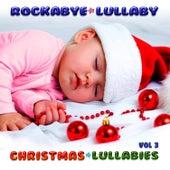 Christmas Lullabies Vol 3 von Rockabye Lullaby