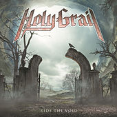 Ride the Void de Holy Grail
