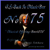 Bach In Musical Box 175 / Musical Offering Bwv1079 de Shinji Ishihara