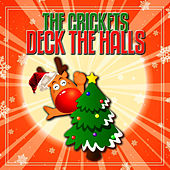 Deck The Halls by The Crickets