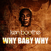 Why Baby Why de Ken Boothe