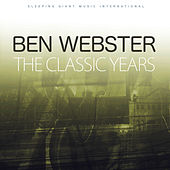 The Classic Years, Vol 2 von Ben Webster