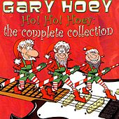 Ho! Ho! Hoey: The Complete Collection by Gary Hoey