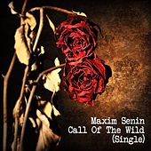 Call of the Wild by Maxim Senin