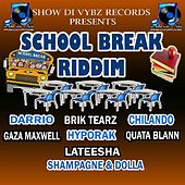 School Break Riddim (Presented by Show Di Vybz Records) by Various Artists