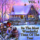 Its The Most Wonderful Time Of The Year Vol.1 de Various Artists