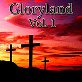 Gloryland Vol. 1 de Various Artists