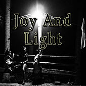 Joy and Light by Various Artists