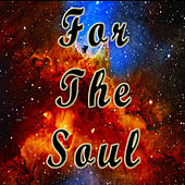 For The Soul by Various Artists
