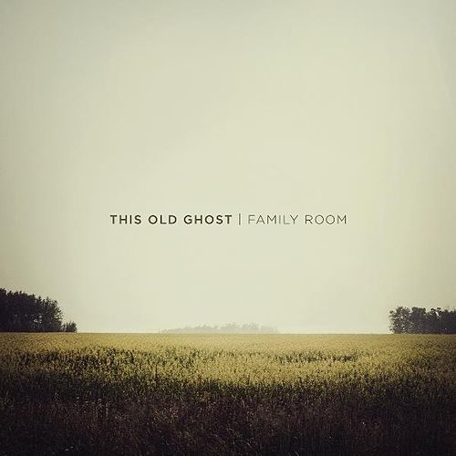 Family Room by This Old Ghost