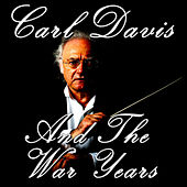 Carl Davis And The War Years by Various Artists