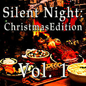 Silent night - Christmas Edition Vol. 1 von Various Artists