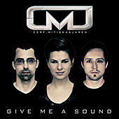 Give Me A Sound (Extended Mixes) by Cerf